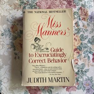5/$25 Miss Manners' Guide to Excruciating Correct